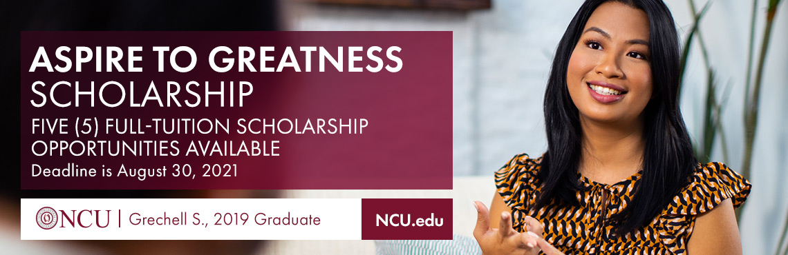 Aspire to Greatness Scholarship - Five full-tuition opportunities available. Deadline is August 30, 2021. Grechell S., 2019 graduate.